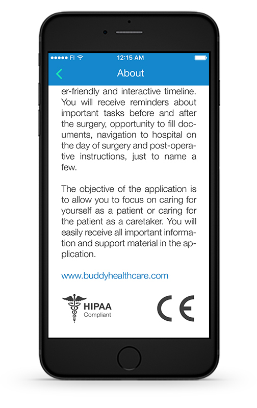 BuddyCare Platform is CE certified, HIPAA compliant and can be customized for each hospital